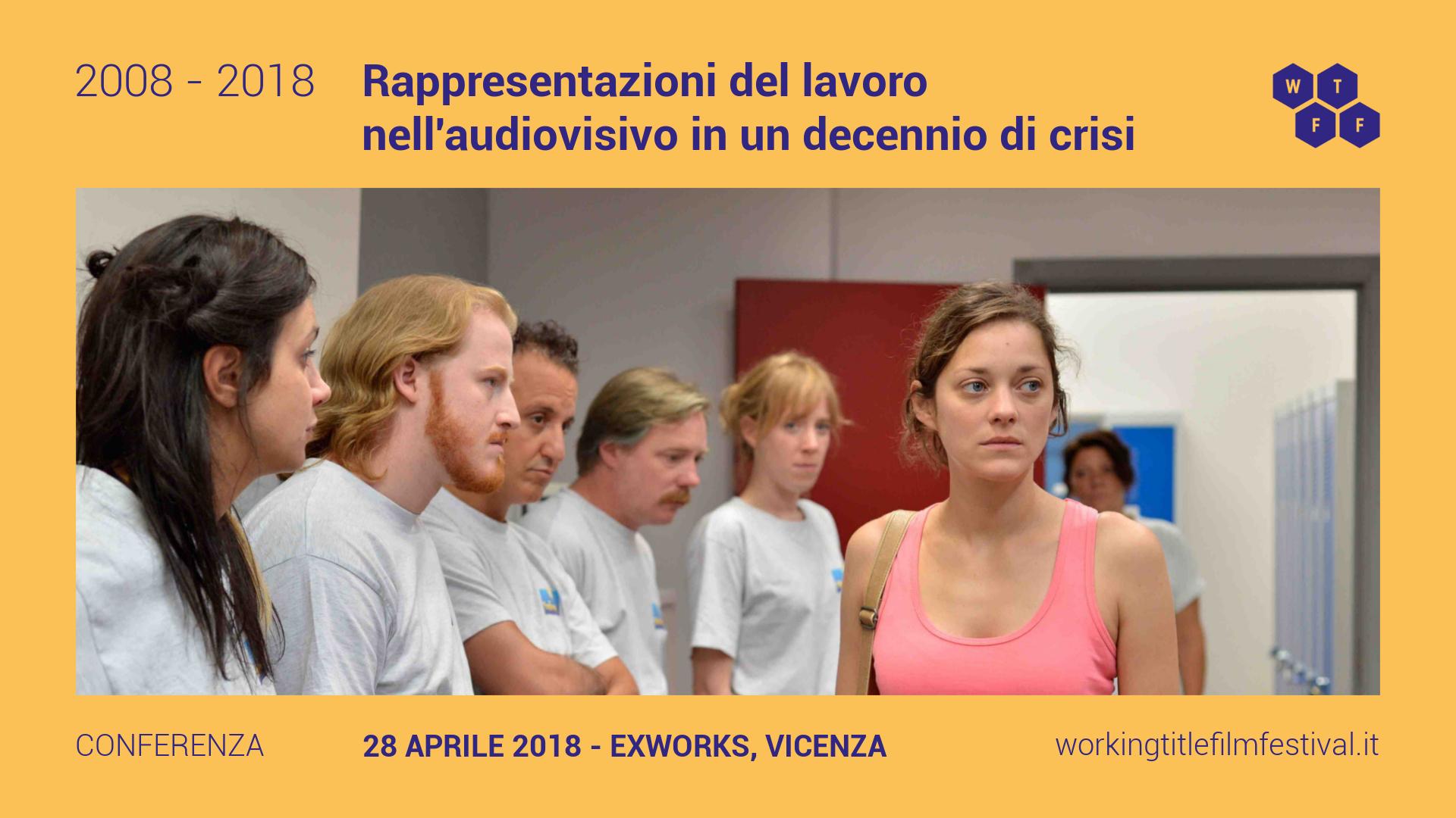 2008-2018 Rappresentazioni del lavoro nell'audiovisivo in un decennio di crisi